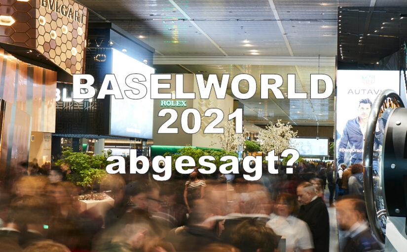 Baselworld vor dem Aus?