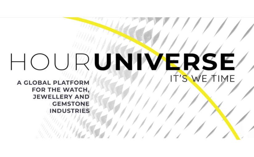 HOURUNIVERSE: Das neue Konzept für die Uhren-, Schmuck- und Edelsteinindustrien
